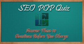 Answer these Ten Questions Before You Charge for SEO Services