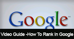 How To Rank In Google – Step By Step Video Guide